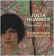 Julia Hummer & Too Many Boys - Downtown Cocoluccia