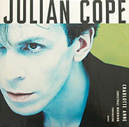 Julian Cope - Charlotte Anne