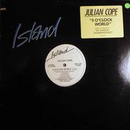 Julian Cope - 5 O' Clock World
