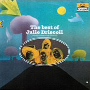 Julie Driscoll , Brian Auger & The Trinity - The Best Of Julie Driscoll, Brian Auger & The Trinity