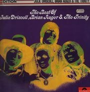 Julie Driscoll, Brian Auger & The Trinity - The Best Of Julie Driscoll, Brian Auger & The Trinity