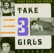Julie Grant / Billie Davis / Helen Shapiro - Take 3 Girls: Here Come The Girls Volume 2