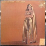 Julie London - About the Blues