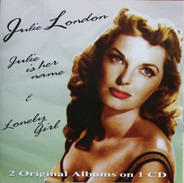 Julie London - Julie Is Her Name & Lonely Girl