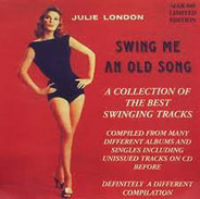 Julie London - Swing Me An Old Song - A Collection Of The Best Swinging Tracks