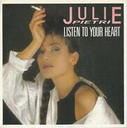 Julie Pietri - Listen To Your Heart