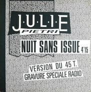 Julie Pietri - Nuit Sans Issue (Promo)