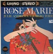 Julie Andrews, Giorgio Tozzi, Lehman Engel - Rose-Marie