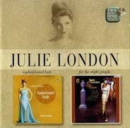 Julie London - Sophisticated Lady / For The Night People