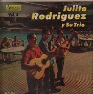 Julito Rodriguez y su Trio - Vol. 4