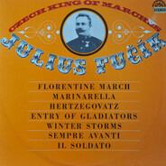 Julius Fučík - Czech King Of Marches