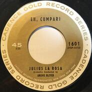 Julius La Rosa / Bill Hayes - Eh, Cumpari / The Ballad Of Davy Crockett