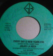 Julius La Rosa - Every Day Is New Years Eve / What Becomes Of Love