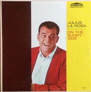 Julius La Rosa With The Nick Perito Orchestra - On the Sunny Side