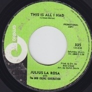 Julius La Rosa With The Bob Crewe Generation - This Is All I Had
