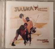 Juluka - Crocodile Love