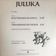 Juluka - Scatterlings Of Africa / Two Humans On The Run