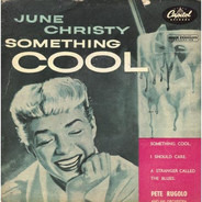 June Christy , Pete Rugolo Orchestra - Something Cool
