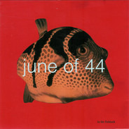 June Of 44 - In The Fishtank