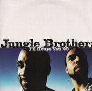Jungle Brothers - I'll House You '98