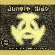 Jungle Kids - Back to the Jungle
