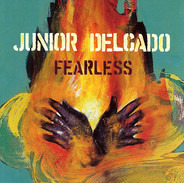 Junior Delgado - Fearless