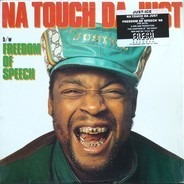 Just-Ice - Na Touch Da Just / Freedom Of Speech '88