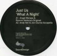 Just Us - Oh What A Night