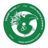 Justin Martin & Sammy D - Swamp Thang