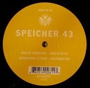 Justus Köhncke / Nerk & Dirk Leyers - SPEICHER 43