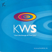 K.W.S. - Can't Get Enough Of Your Love