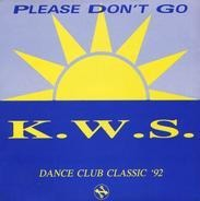 K.W.S. - Please Don't Go