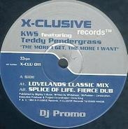 K.W.S., Teddy Pendergrass - The More I Get, The More I Want (Parts 1 & 2)