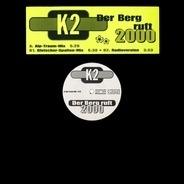 K2 - Der Berg Ruft 2000