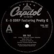 K-9 Corp Featuring Pretty C / George Clinton - Dog Talk / Man's Best Friend