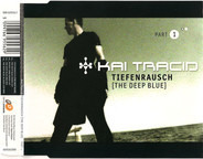 Kai Tracid - Tiefenrausch (The Deep Blue)