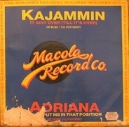 Kajammin / Adriana - It Aint Over (Till It's Over) / Don't Put Me In That Position