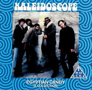 Kaleidoscope - Egyptian Candy (A Collection)