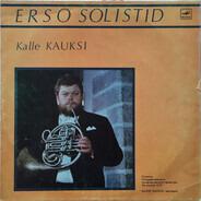 Kalle Kauksi - ERSO Solistid: Kalle Kauksi