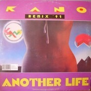Kano - Another Life Remix '91