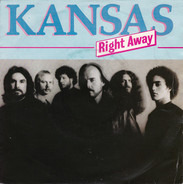 Kansas - Right Away / Windows
