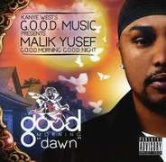 Kanye West & Malik Yusef - Present G.O.O.D. Morning (Dawn)