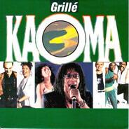Kaoma - Grillé