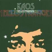 Kaos - Hello Stranger