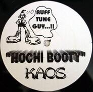 Kaos - Hochi Booty