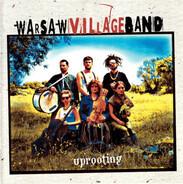 Warsaw Village Band - Uprooting