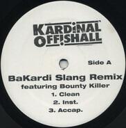 Kardinal Offishall - Bakardi Slang Remix / Run Away (Bubblers Anthem)