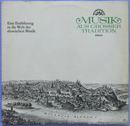 Karel Ančerl & The Czech Philharmonic Orchestra - Musik Aus Großer Tradition. Eine Einführung In Die Welt Der Slawischen Musik