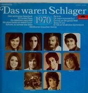Karel Gott / Daliah Lavi / James Last / a.o. - Das Waren Schlager 1970