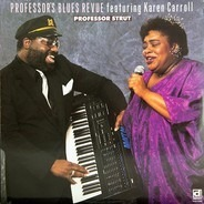 Professor's Blues Review featuring Karen Carroll - Professor Strut